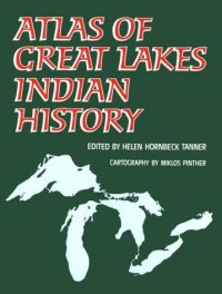 Cover image for Atlas of Great Lakes Indian history