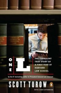 Cover image for One L : : the turbulent true story of a first year at Harvard Law School