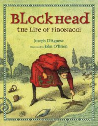 Cover image for Blockhead : : the life of Fibonacci