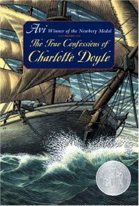 Cover image for The true confessions of Charlotte Doyle