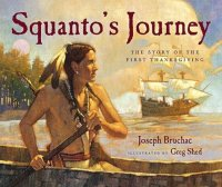 Cover image for Squanto's journey : : the story of the first Thanksgiving