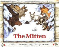 Cover image for The mitten : : a Ukrainian folktale