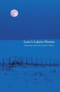 Cover image for Lana's Lakota moons