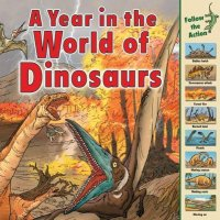 Cover image for A year in the world of dinosaurs