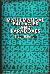 Cover image for Mathematical fallacies and paradoxes