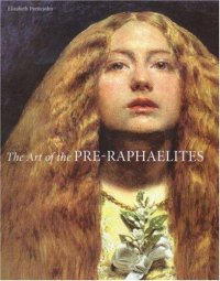Cover image for The art of the Pre-Raphaelites
