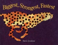 Cover image for Biggest, strongest, fastest