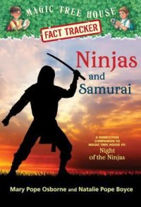 Cover image for Ninjas and samurai : : a nonfiction companion to Magic tree house #5 : Night of the ninjas