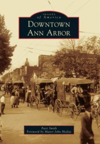 Cover image for Downtown Ann Arbor