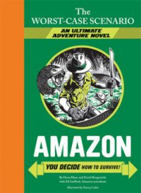 Cover image for Amazon : : you decide how to survive!