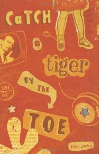 Cover image for Catch a tiger by the toe