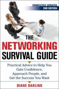 Cover image for The networking survival guide : : practical advice to help you gain confidence, approach people, and get the success you want