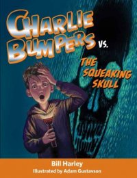 Cover image for Charlie Bumpers vs. The Squeaking Skull