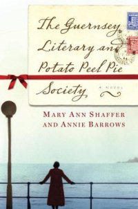 Cover image for The Guernsey Literary and Potato Peel Pie Society
