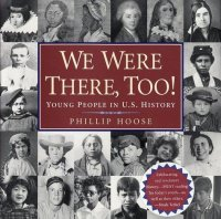 Cover image for We were there, too! : : young people in US history