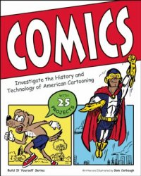 Cover image for Comics : : investigate the history and technology of American cartooning