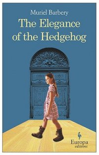 Cover image for The elegance of the hedgehog