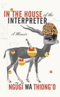 Cover image for In the house of the interpreter : : a memoir