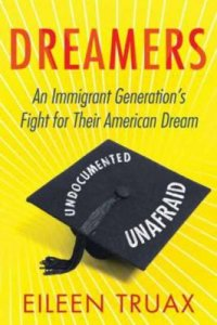 Cover image for Dreamers : : an immigrant generation's fight for their American dream