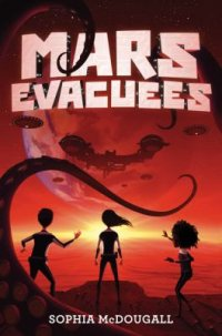 Cover image for Mars evacuees