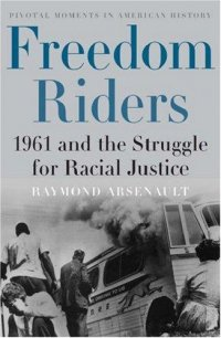 Cover image for Freedom riders : : 1961 and the struggle for racial justice