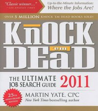 Cover image for Knock 'em dead 2011 : : the ultimate job search guide