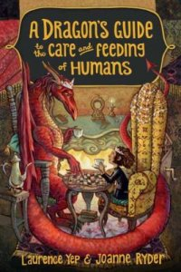 Cover image for A dragon's guide to the care and feeding of humans