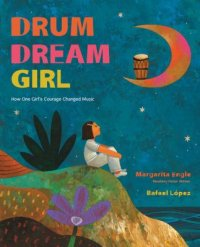 Cover image for Drum dream girl : : how one girl's courage changed music