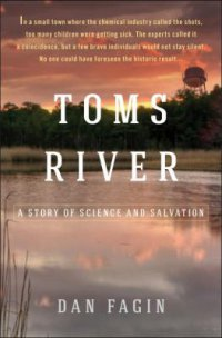 Cover image for Toms River : : a story of science and salvation