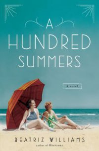 Cover image for A hundred summers