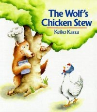 Cover image for The wolf's chicken stew