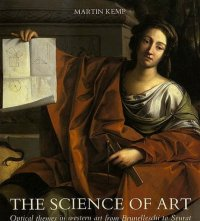 Cover image for The science of art : : optical themes in western art from Brunelleschi to Seurat