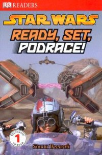 Cover image for Star wars : : ready, set, podrace!