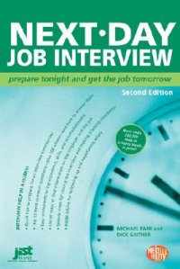 Cover image for Next-day job interview : : prepare tonight and get the job tomorrow