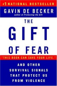 Cover image for The gift of fear : : survival signals that protect us from violence