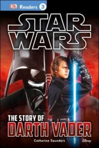 Cover image for Star Wars : : the story of Darth Vader