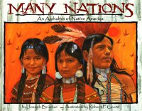 Cover image for Many nations : : an alphabet of Native America