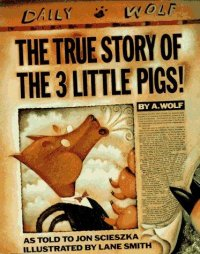 Cover image for The true story of the three little pigs