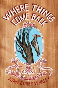 Cover image for Where things come back