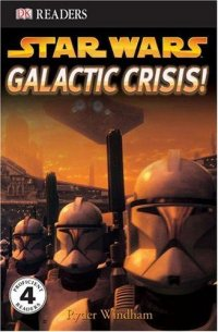 Cover image for Star wars, galactic crisis!