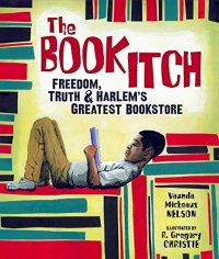 Cover image for The book itch : : freedom, truth, & Harlem's greatest bookstore