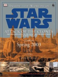 Cover image for Inside the worlds of Star Wars : : Attack of the clones