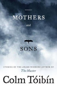 Cover image for Mothers and sons : : stories