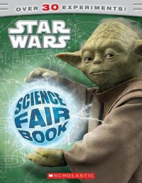 Cover image for Star Wars : : science fair book
