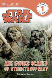 Cover image for Star Wars : : are Ewoks scared of Stormtroopers?