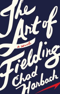 Cover image for The art of fielding