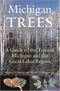 Cover image for Michigan trees : : a guide to the trees of the Great Lakes Region