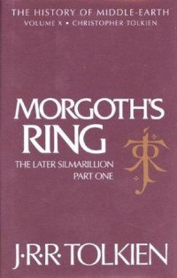 Cover image for Morgoth's ring : : the later Silmarillion, part 1, the legends of Aman