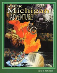 Cover image for Our Michigan adventure