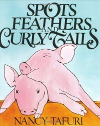 Cover image for Spots, feathers, and curly tails